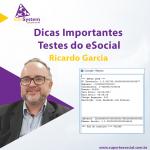 Dicas Importantes – Testes eSocial